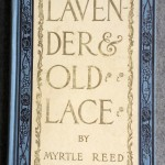Lavender and Old Lace, 1902, GP Putnam's Sons