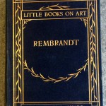 Little Books on Art Rembrandt, Dodge Publishing Company