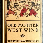 Old Mother West Wind, 1910, Thornton W Burgess