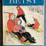 Snowbound with Betsy, 1962, William Morrow and Co