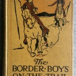 The Border Boys on the Trail, 1911, Hurst and Co