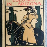 The Little Colonel in Arizona, 1904, LC Page and Co