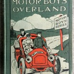 The Motor Boys Overland, 1906, Cupples and Leon Co
