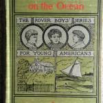 The Rover Boys On The Ocean, 1899, Mershon Co