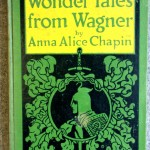 Wonder Tales from Wagner, 1926, Maria Bowen Chapin